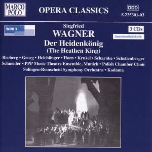 Wagner, S: Der Heidenkönig, Op. 9 Product Image