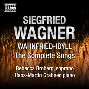 Siegfried Wagner - Wahnfried-Idyll Product Image