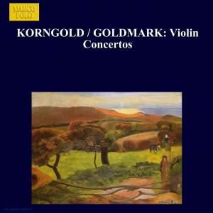 Korngold & Goldmark: Violin Concertos Product Image