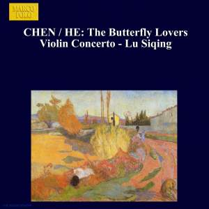 CHEN / HE: Butterfly Lovers Violin Concerto (The) - Lu Siqing Product Image