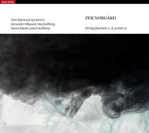 Per Nørgård - String Quartets Nos. 7-10