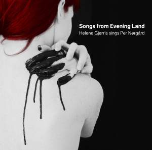Nørgård: Songs from Evening Land Product Image