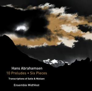 Hans Abrahamsen: 10 Preludes and Six Pieces