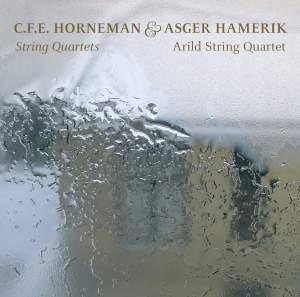 C. F. E Horneman & Asger Hamerik: String Quartets
