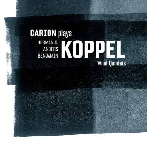 Carion plays Koppel Wind Quintets
