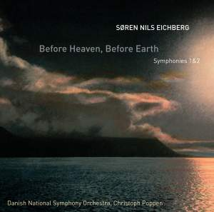 Before Heaven, Before Earth - Symphonies 1 and 2