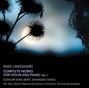 Langgaard: Complete Works Violin & Piano Volume 2