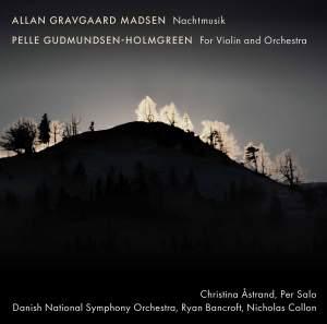 Madsen: Nachtmusik & Gudmundsen-Holmgreen: For Violin and Orchestra Product Image