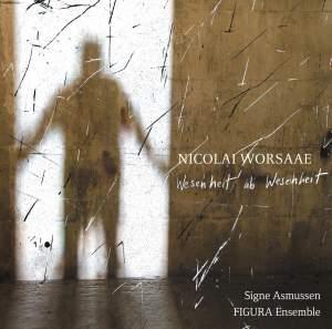 Nicolai Worsaae: Wesenheit ab wesenheit