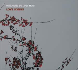 Heise, Weyse and Lange-Müller: Love Songs