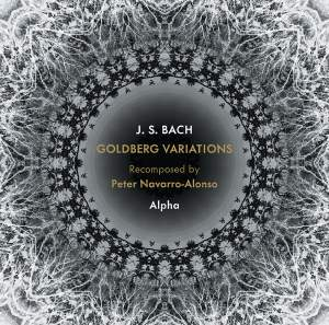 Johann Sebastian Bach: Goldberg Variations Recomposed by Peter Navarro-Alonso