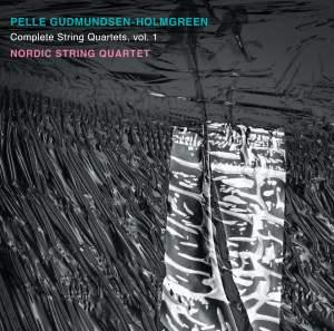 Gudmundsen-Holmgreen: Complete String Quartets, Vol. 1 Product Image