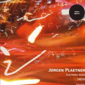 Jorgen Plaetner: Electronic Music