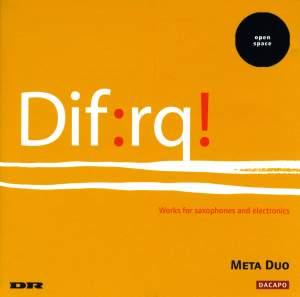 FROUNBERG / HORSVING / TEGLBJAERG / OLSEN / RASMUSSEN: Works for Saxophones and Electronics