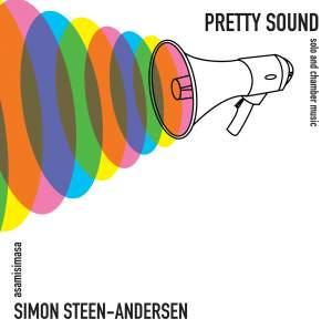 Simon Steen-Andersen: Pretty Sound