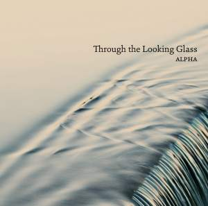 Through the Looking Glass: Alpha