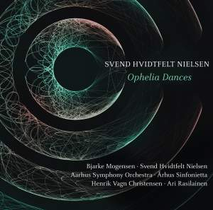 Svend Hvidtfelt Nielsen: Ophelia Dances