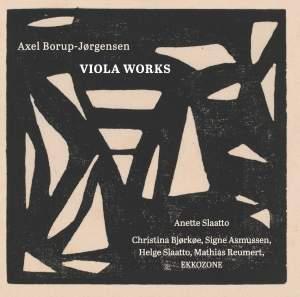 Axel Borup-Jørgensen: Viola Works