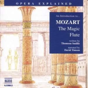 Opera Explained: Mozart - The Magic Flute Product Image