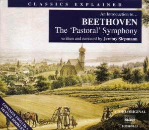 Classics Explained: BEETHOVEN - Symphony No. 6, 'Pastoral' Product Image
