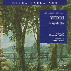 Opera Explained: Verdi - Rigoletto