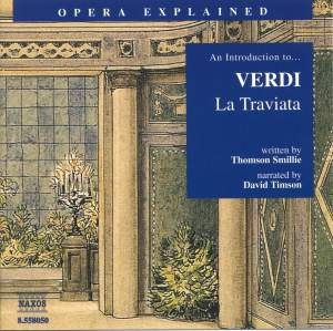 Opera Explained: Verdi - La Traviata Product Image