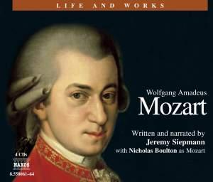 Life and Works - Wolfgang Amadeus Mozart