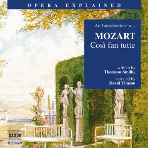 Opera Explained: Mozart - Cosi fan tutte Product Image
