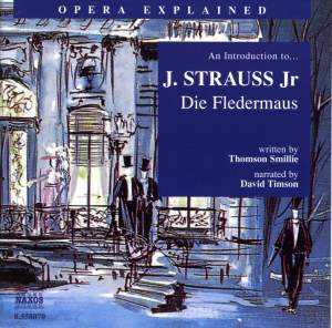 Opera Explained: Strauss - Die Fledermaus Product Image
