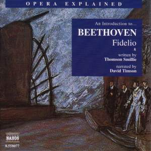 Opera Explained: Beethoven - Fidelio