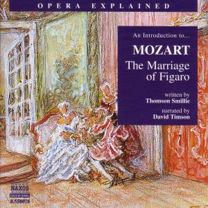 Opera Explained: Mozart - The Marriage Of Figaro Product Image