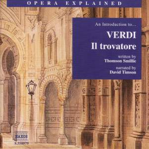 Opera Explained: Verdi - Il Trovatore Product Image