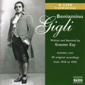 Beniamino Gigli - A Life in Words and Music Product Image