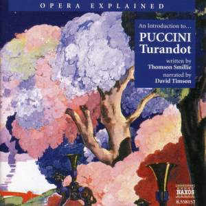 Opera Explained: Puccini - Turandot