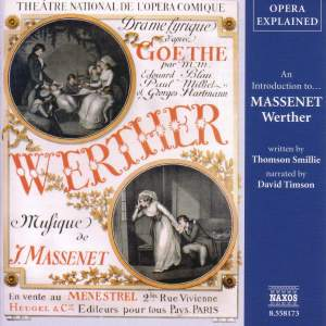 Opera Explained: An Introduction To Massenet's Wether