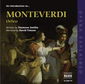 Opera Explained - An Introduction to Monteverdi's Orfeo Product Image