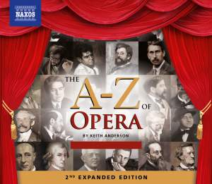 The A–Z of Opera: 2nd Expanded Edition