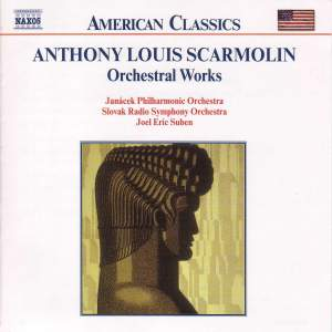 Anthony Louis Scarmolin: Orchestral Works