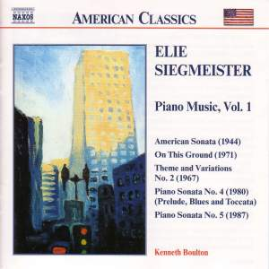American Classics - Elie Siegmeister: Piano Music, Vol. 1 Product Image