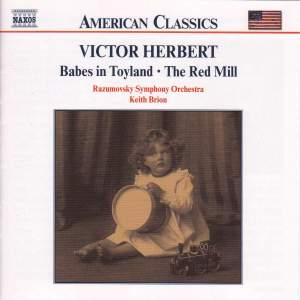 Victor Herbert.: Babes in Toyland & The Red Mill