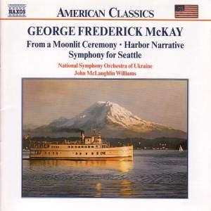 George Frenderick MacKay: Orchestral Works