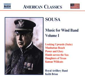 Sousa - Music for Wind Band Volume 1