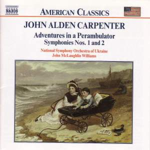 Carpenter, J A: Symphony No. 1, etc. Product Image