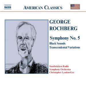 George Rochberg: Symphony No. 5