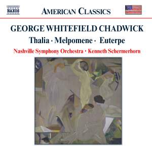George Whitfield Chadwick: Overtures and Tone Poems Product Image