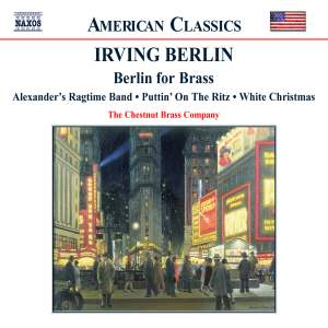 American Classics - Irving Berlin: Berlin For Brass