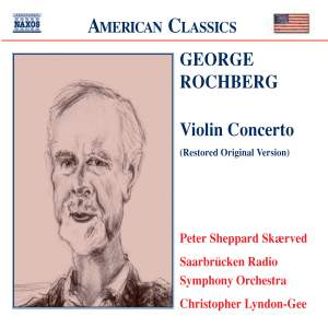 Rochberg: Concerto for Violin and Orchestra
