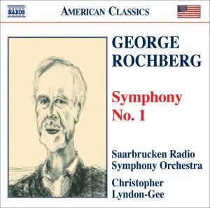 Rochberg: Symphony No. 1