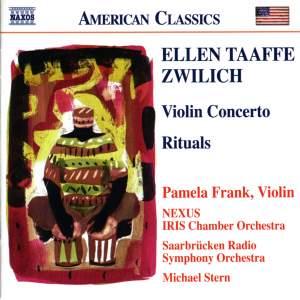 Zwilich: Violin Concerto & Rituals
