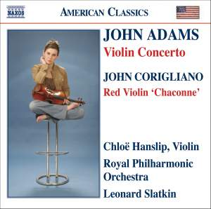 Adams: Violin Concerto, Corigliano: Red Violin 'Chaconne'
